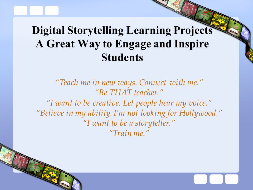 Digital Storytelling Learning Projects A Great Way to Engage and Inspire Students