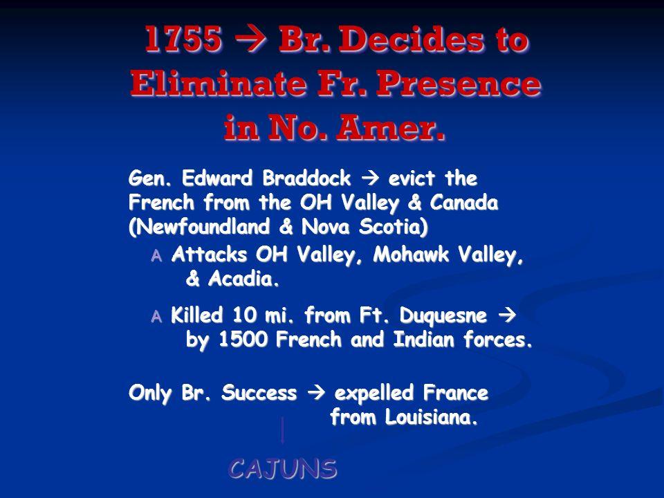 1755  Br. Decides to Eliminate Fr. Presence in No. Amer.
