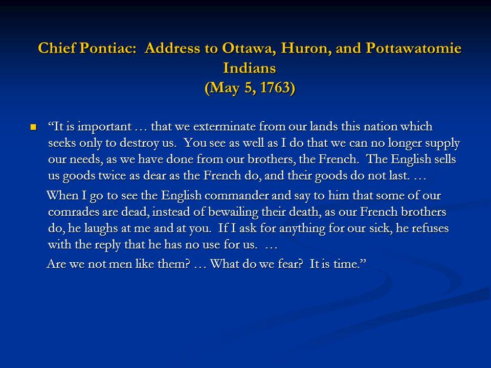 Chief Pontiac: Address to Ottawa, Huron, and Pottawatomie Indians (May 5, 1763)