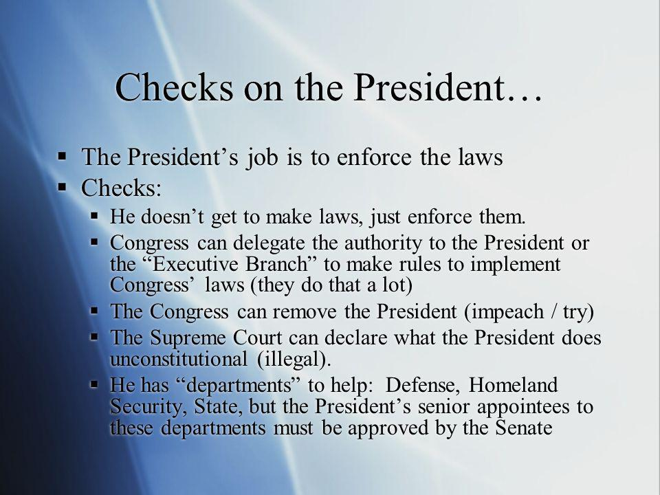 Checks on the President…