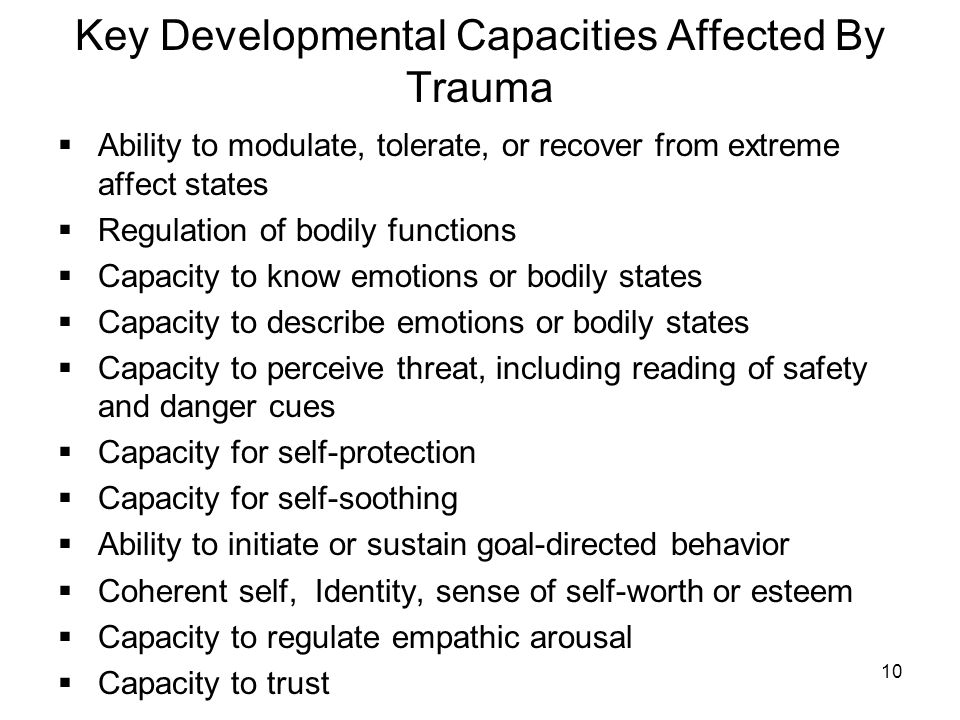 Key Developmental Capacities Affected By Trauma