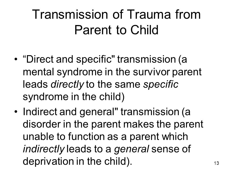 Transmission of Trauma from Parent to Child