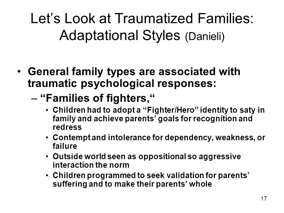 Let's Look at Traumatized Families: Adaptational Styles (Danieli)