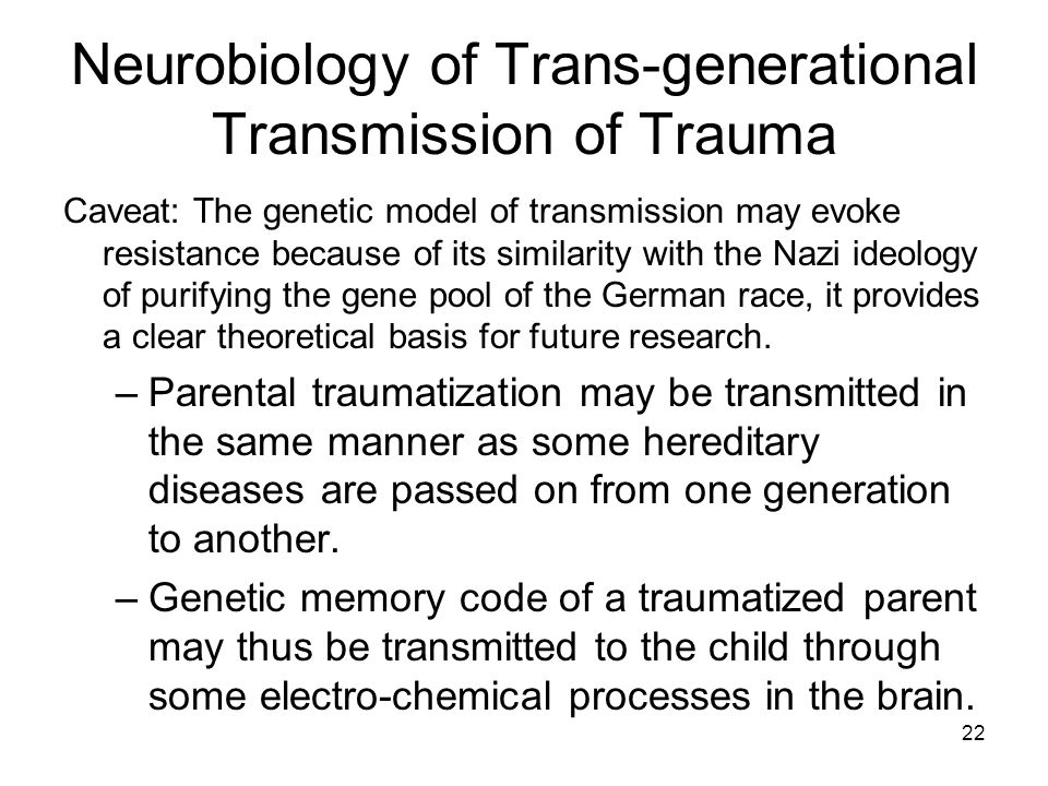 Neurobiology of Trans-generational Transmission of Trauma