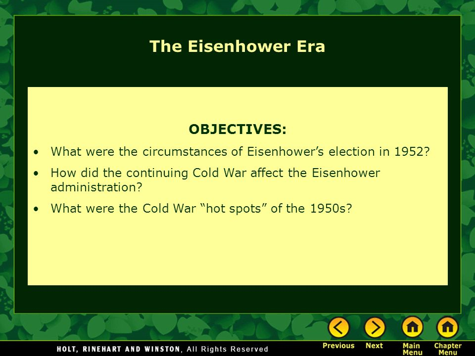 The Eisenhower Era OBJECTIVES: