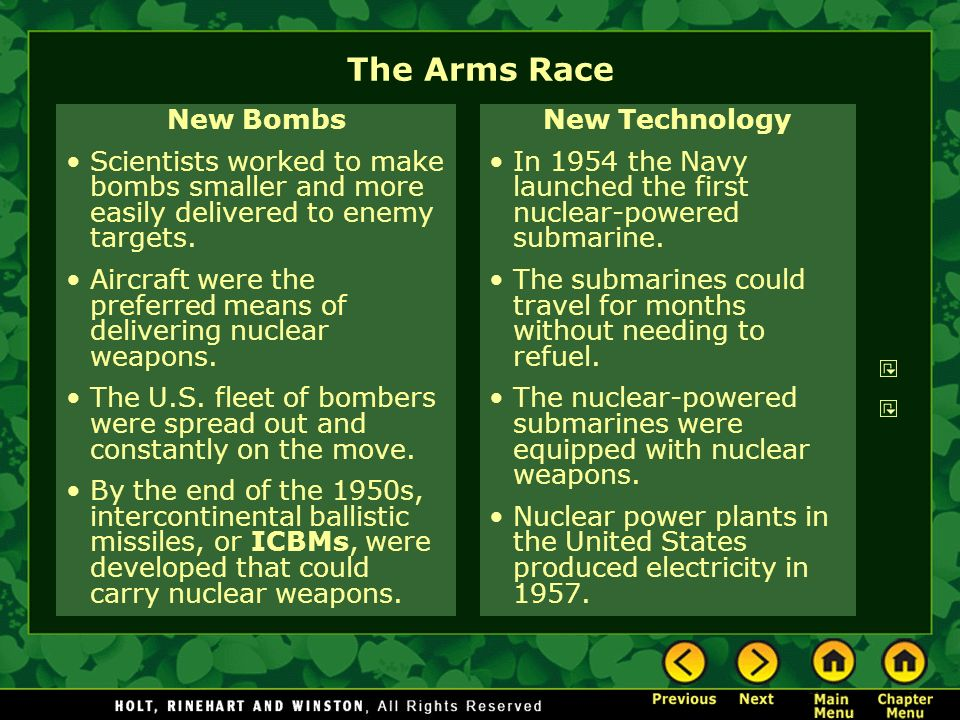 The Arms Race New Bombs. Scientists worked to make bombs smaller and more easily delivered to enemy targets.