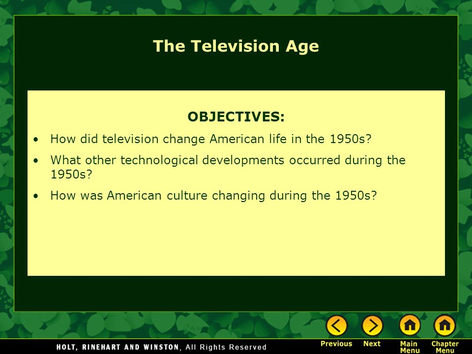 The Television Age OBJECTIVES: