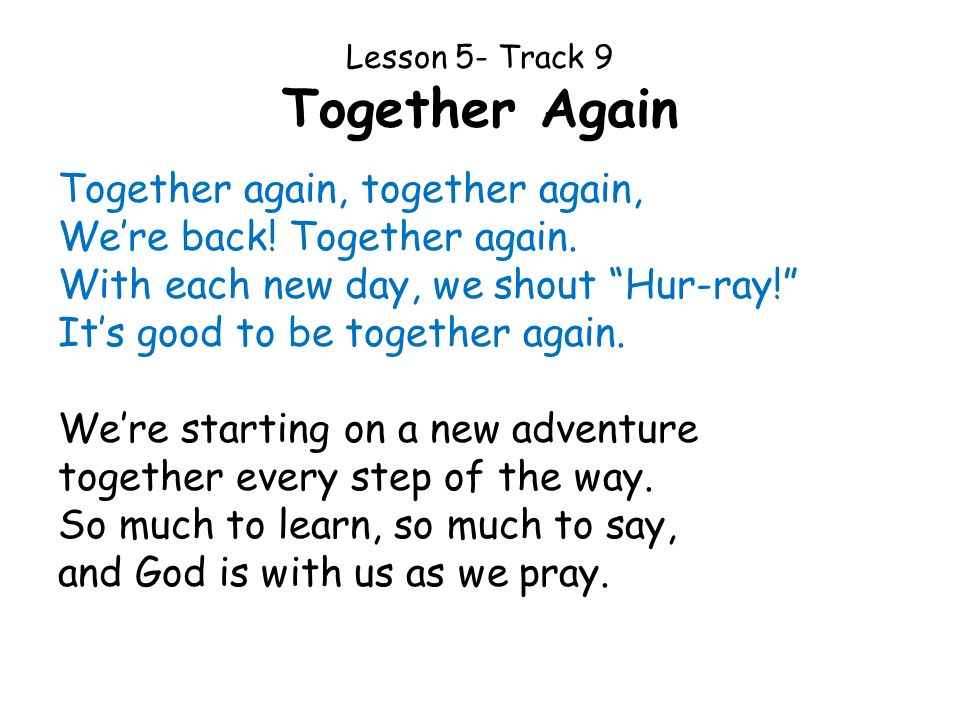 Lesson 5- Track 9 Together Again