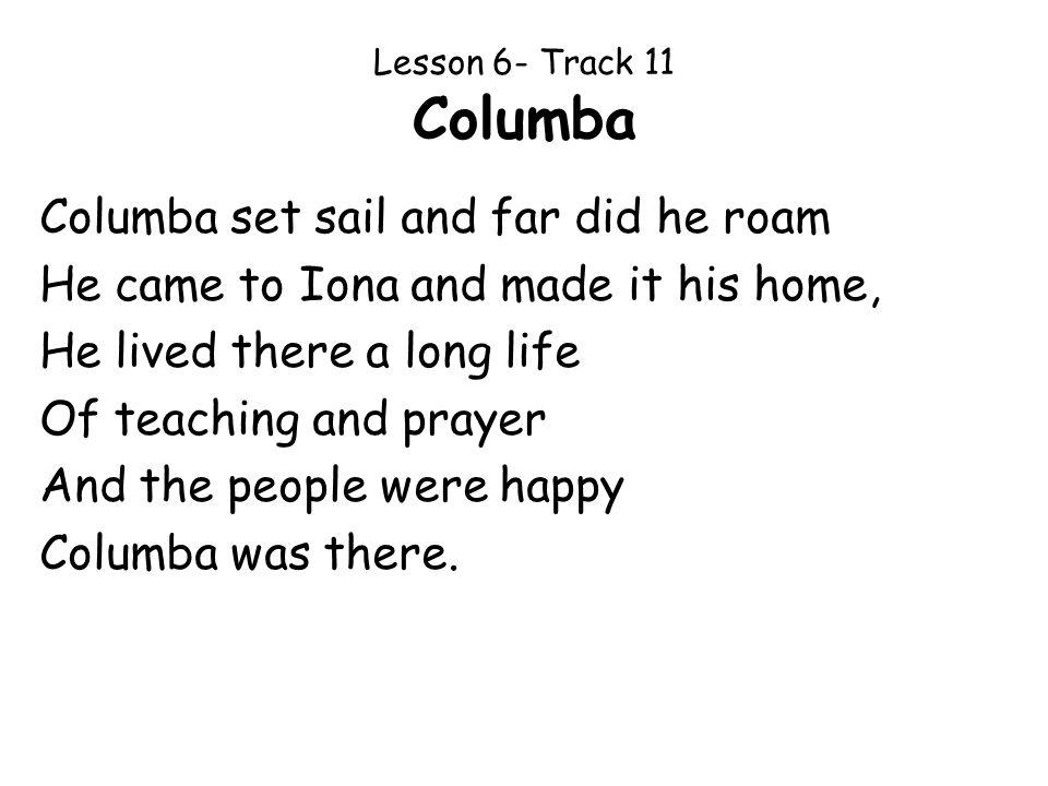 Lesson 6- Track 11 Columba