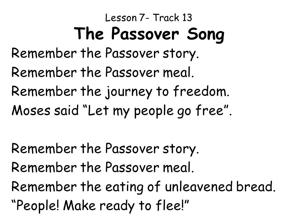 Lesson 7- Track 13 The Passover Song
