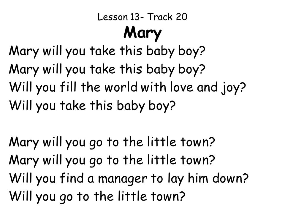 Lesson 13- Track 20 Mary