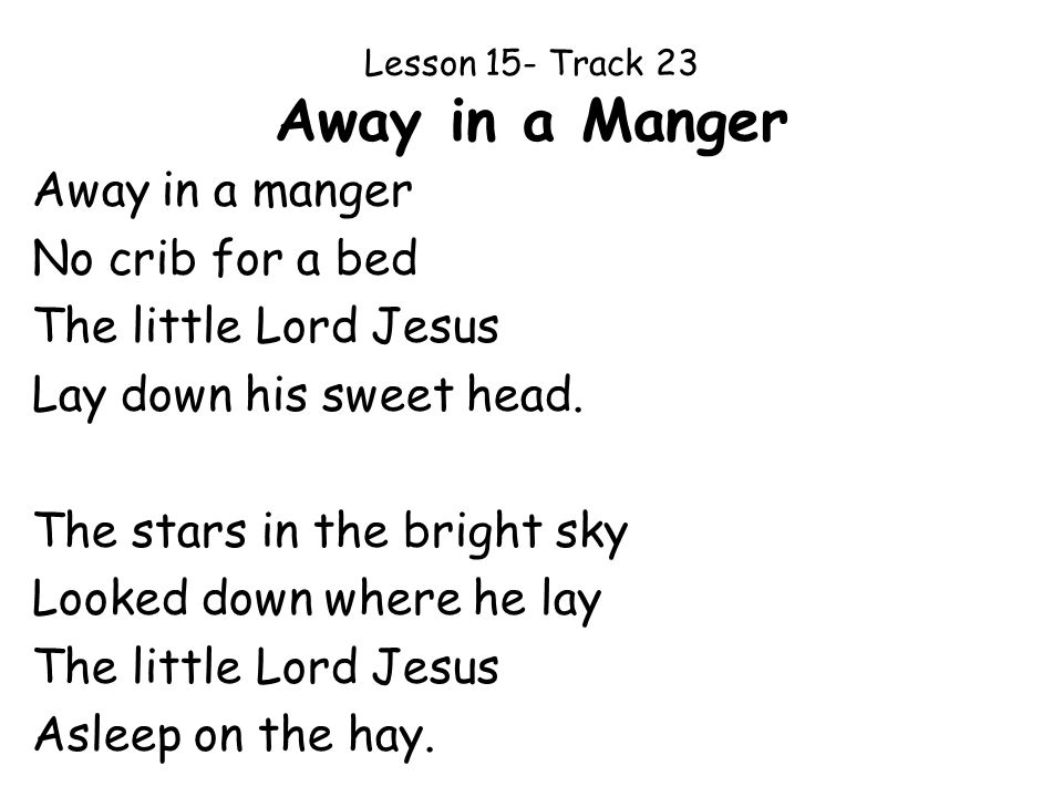Lesson 15- Track 23 Away in a Manger