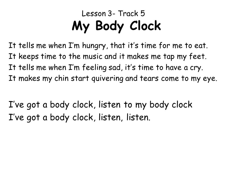 Lesson 3- Track 5 My Body Clock