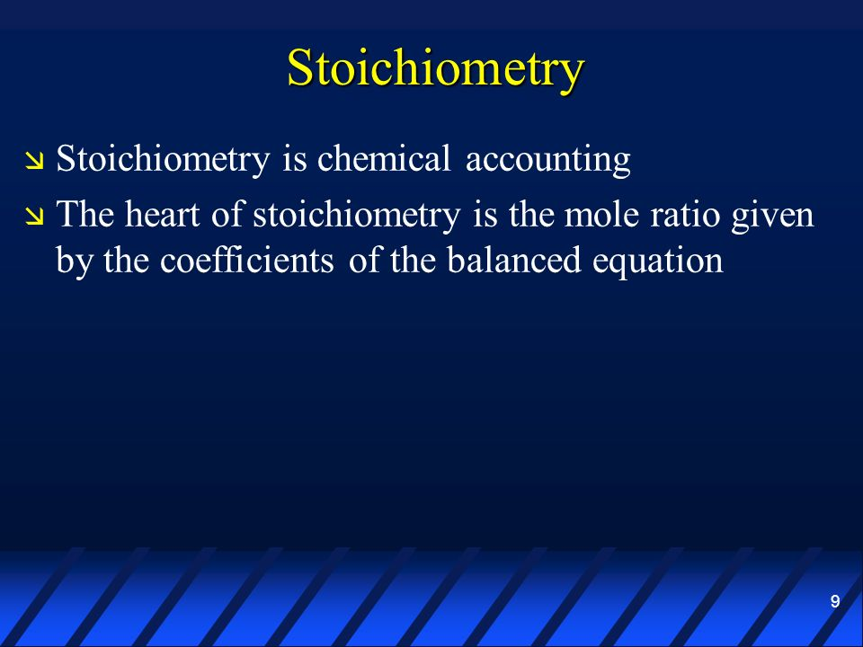 Stoichiometry Stoichiometry is chemical accounting