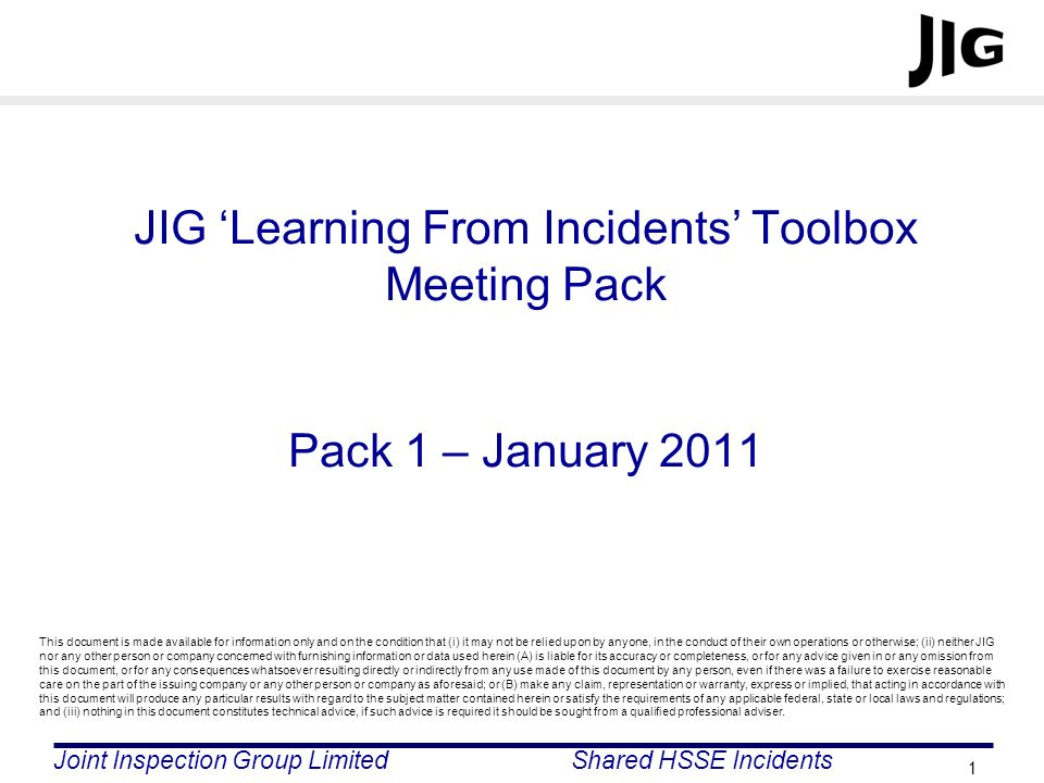JIG 'Learning From Incidents' Toolbox Meeting Pack Pack 1 – January 2011