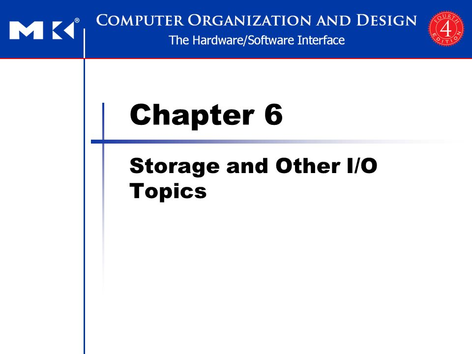 Morgan Kaufmann Publishers Storage and Other I/O Topics