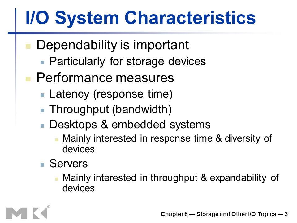 I/O System Characteristics
