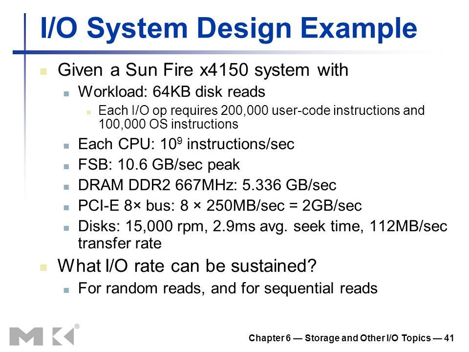 I/O System Design Example
