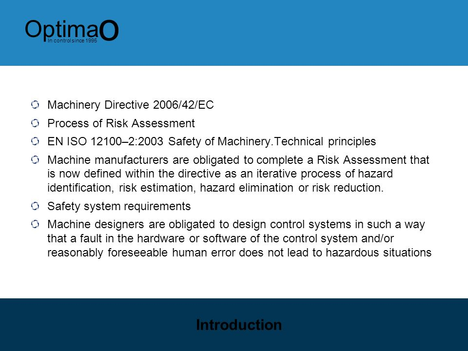 Introduction Machinery Directive 2006/42/EC Process of Risk Assessment