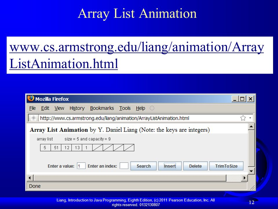 Array List Animation www.cs.armstrong.edu/liang/animation/ArrayListAnimation.html
