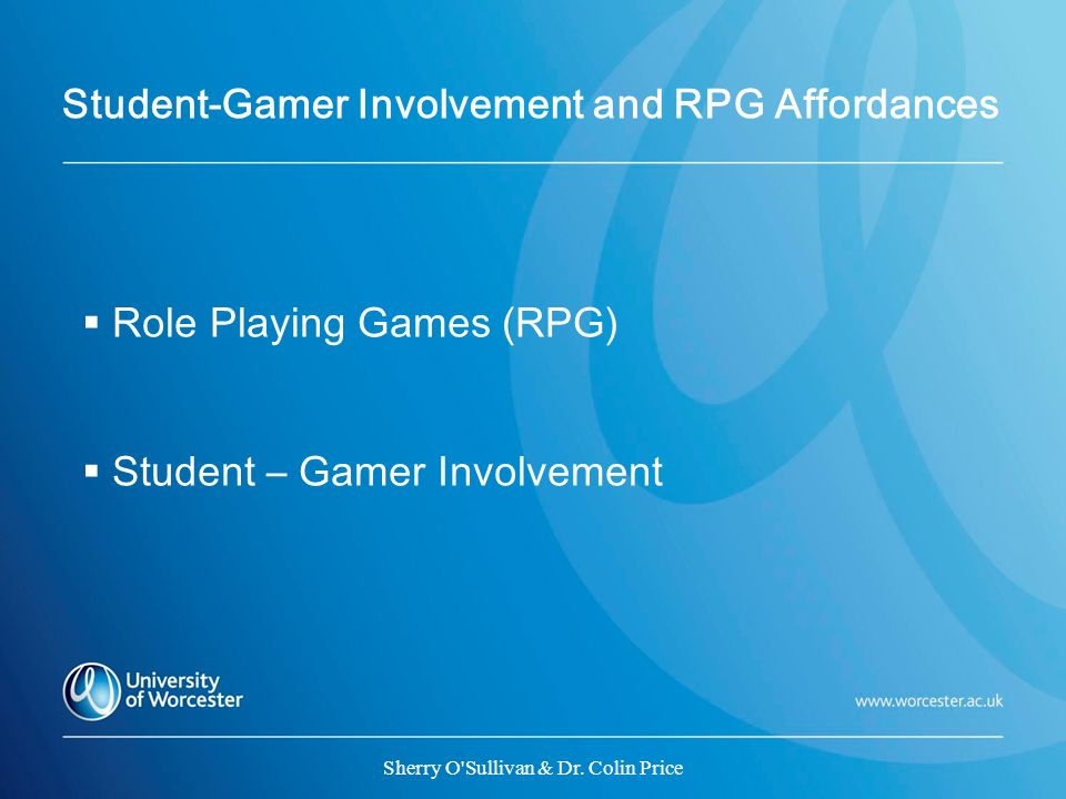 Student-Gamer Involvement and RPG Affordances