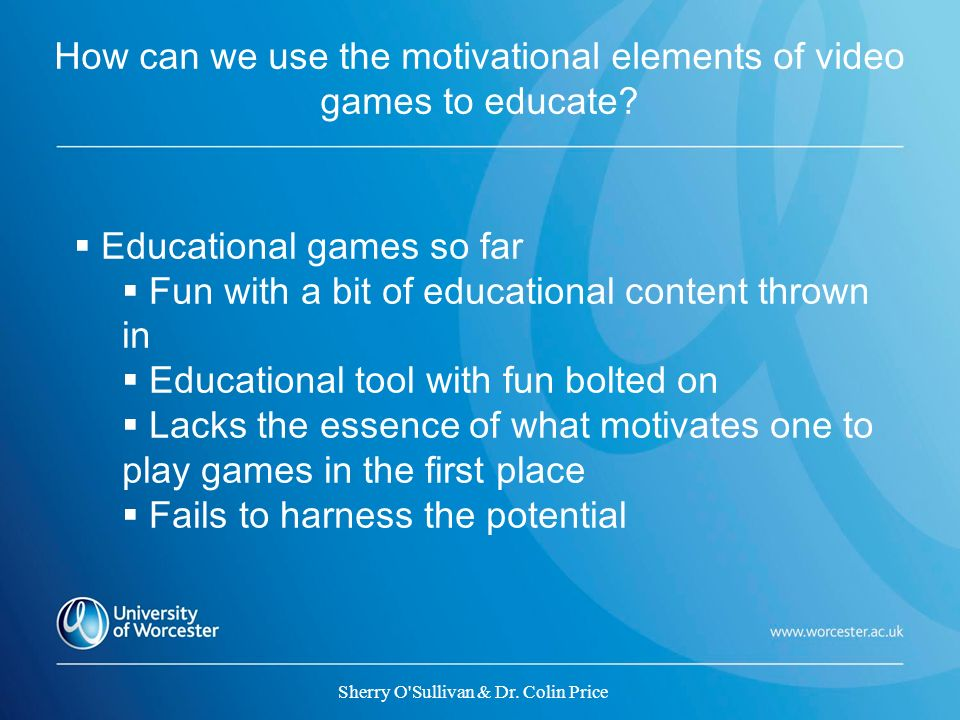 How can we use the motivational elements of video games to educate