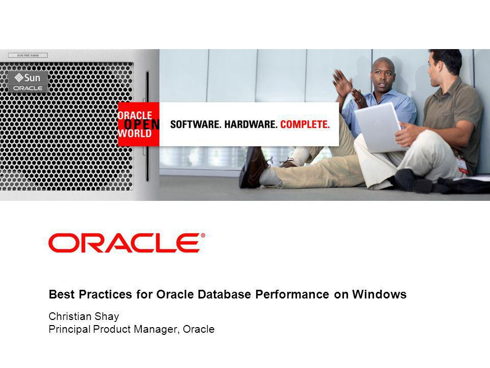 Best Practices for Oracle Database Performance on Windows