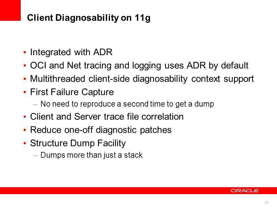 Client Diagnosability on 11g
