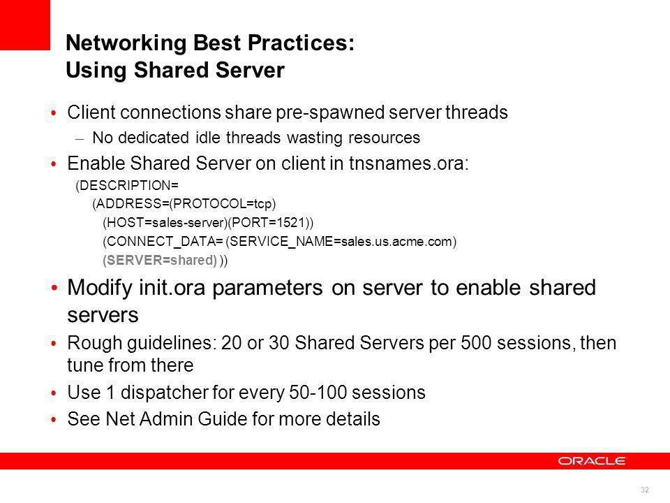Networking Best Practices: Using Shared Server