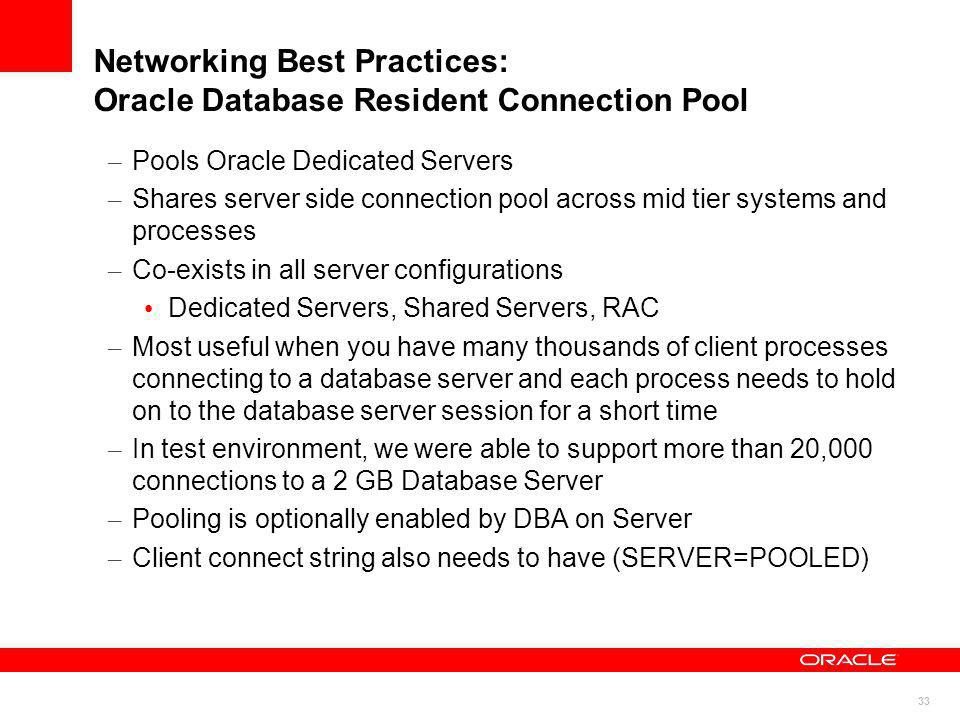 Networking Best Practices: Oracle Database Resident Connection Pool