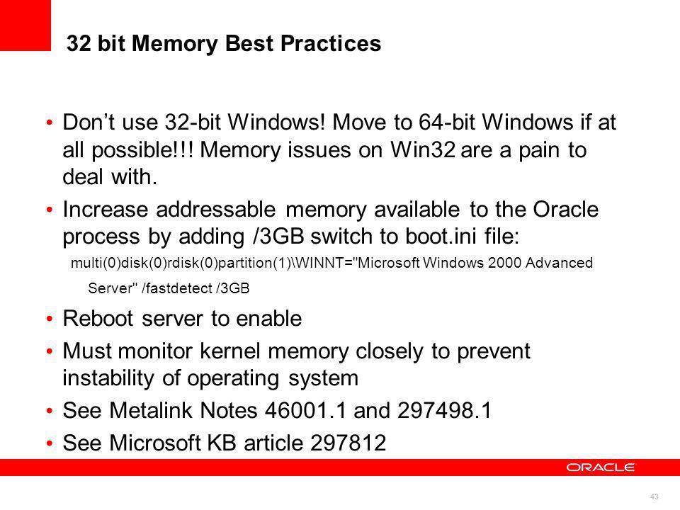 32 bit Memory Best Practices