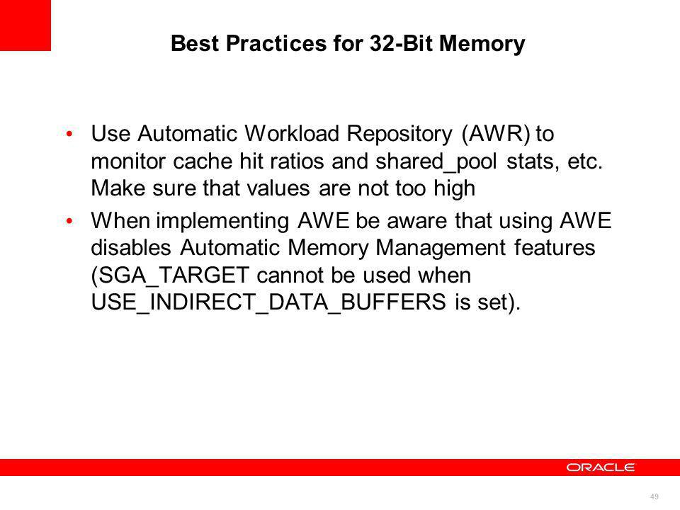 Best Practices for 32-Bit Memory