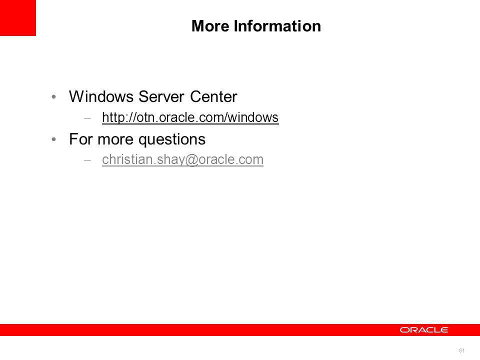 More Information Windows Server Center For more questions