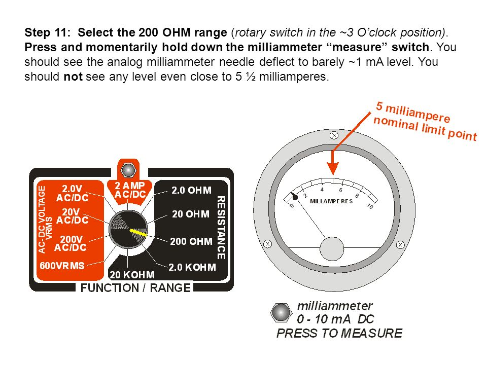 Step 11: Select the 200 OHM range (rotary switch in the ~3 O'clock position).