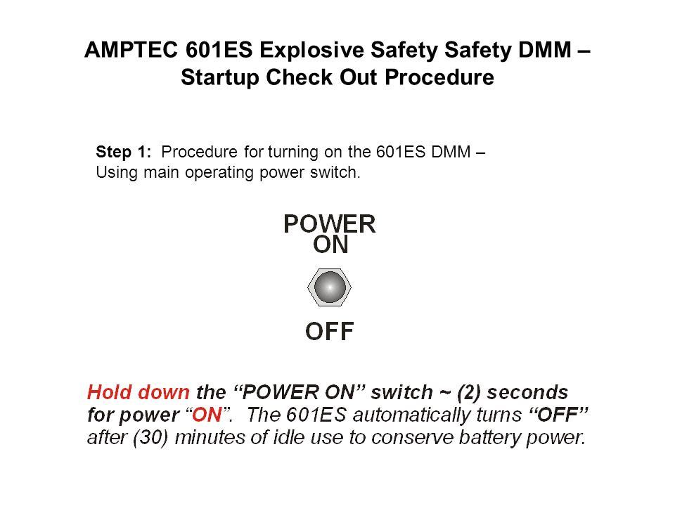 AMPTEC 601ES Explosive Safety Safety DMM – Startup Check Out Procedure