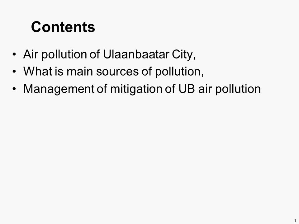 Contents Air pollution of Ulaanbaatar City,