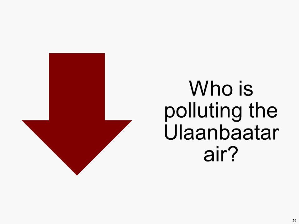 Who is polluting the Ulaanbaatar air