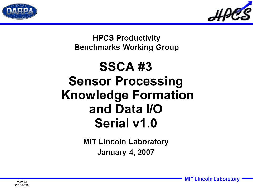 SSCA #3 Sensor Processing Knowledge Formation and Data I/O Serial v1.0