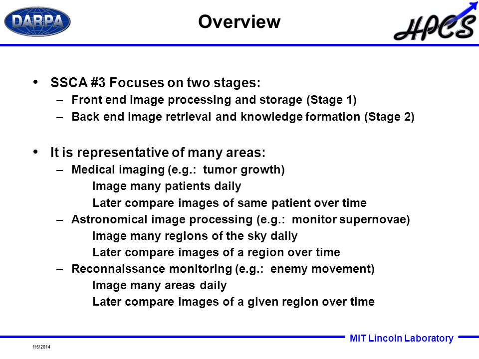 Overview SSCA #3 Focuses on two stages: