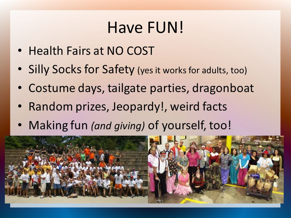 Have FUN! Health Fairs at NO COST