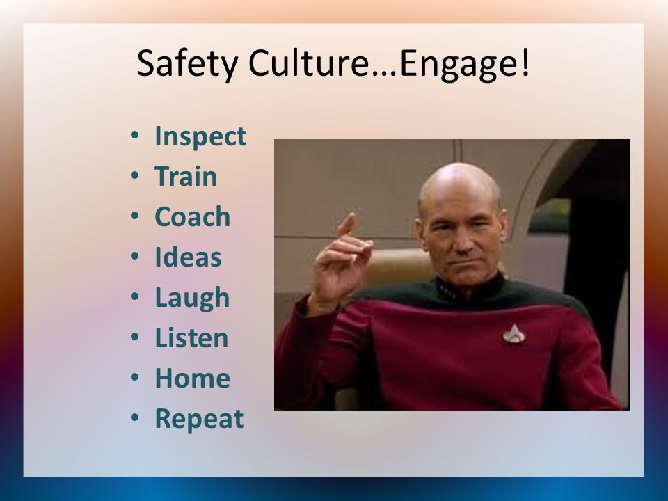 Safety Culture…Engage!