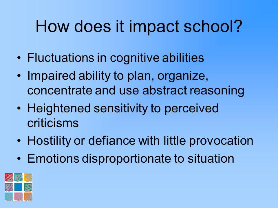 How does it impact school