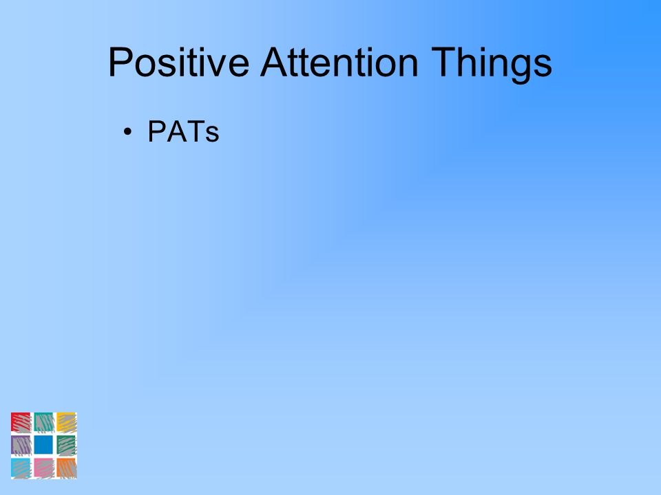 Positive Attention Things