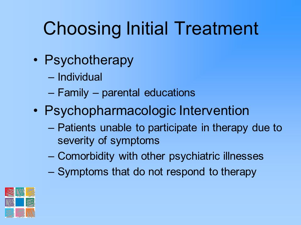 Choosing Initial Treatment