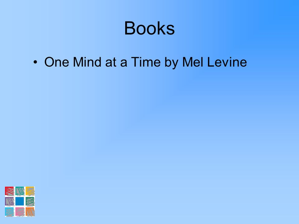 Books One Mind at a Time by Mel Levine