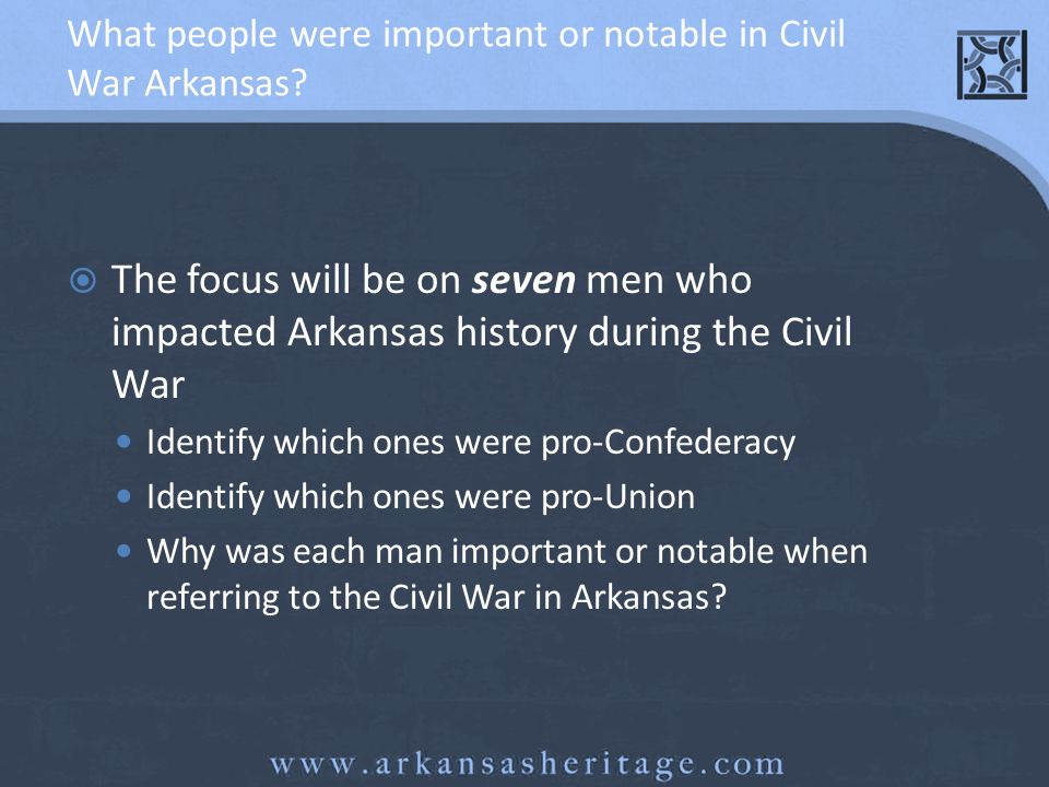 What people were important or notable in Civil War Arkansas