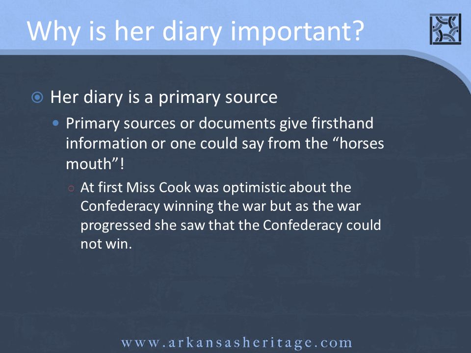 Why is her diary important