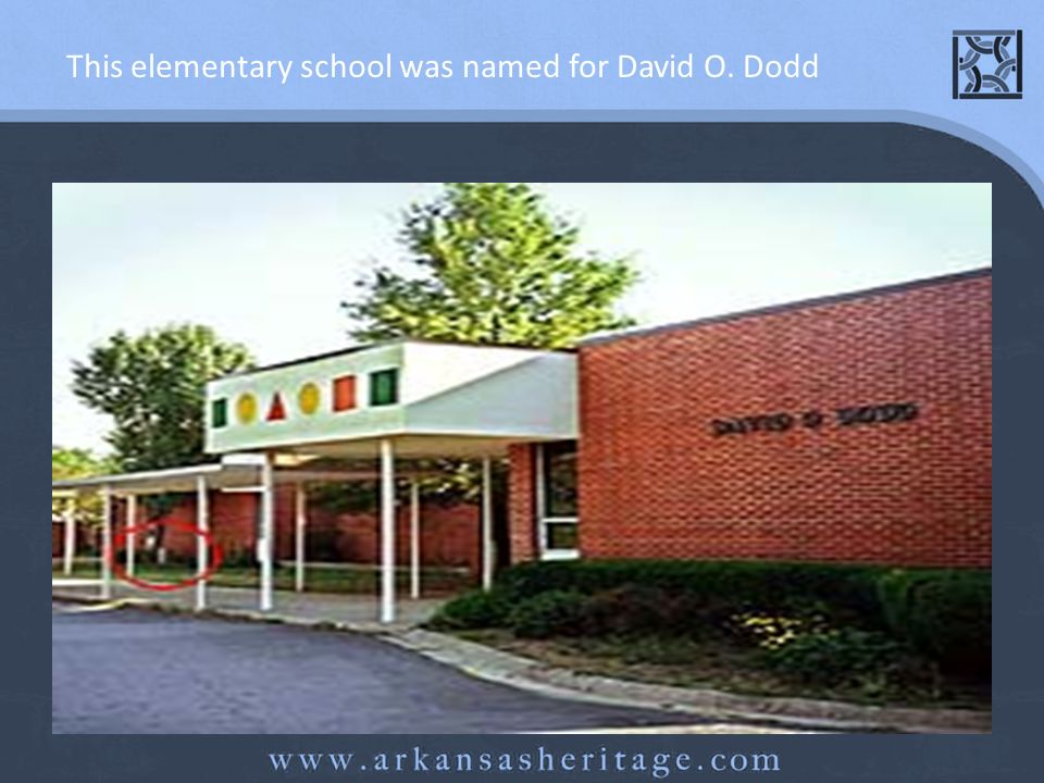 This elementary school was named for David O. Dodd