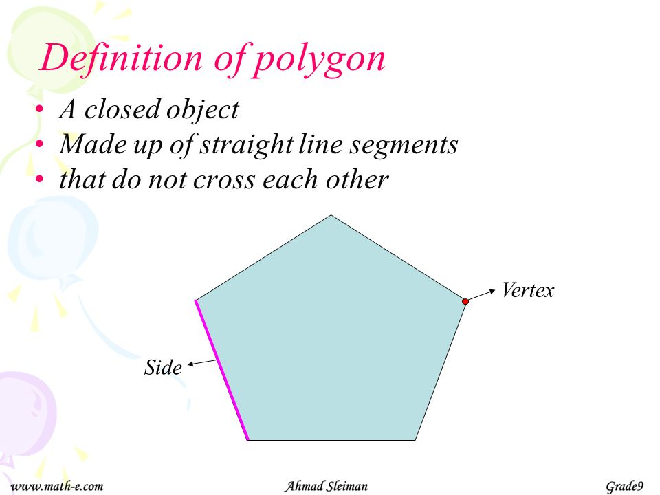 Definition of polygon A closed object
