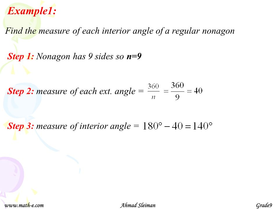 Example1: Find the measure of each interior angle of a regular nonagon